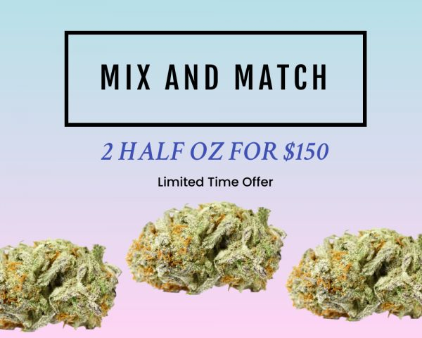 mix and match 2 half oz for $150